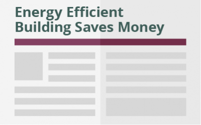 Energy Efficient Building Saves Money